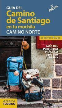 EL CAMINO DE SANTIAGO EN TU MOCHILA. CAMINO NORTE