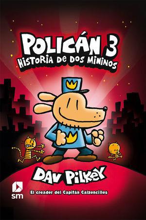 POLICAN 3: HISTORIA DE DOS MININOS