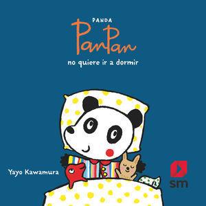 PANDA PANPAN NO QUIERE DORMIR