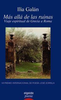 MÁS ALLÁ DE LAS RUINAS. VIAJE ESPIRITUAL DE GRECIA A ROMA