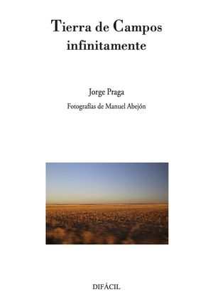TIERRA DE CAMPOS INFINITAMENTE