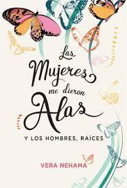 MUJERES ME DIERON ALAS Y LOS HOMBRES RAI