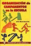 ORGANIZACION DE CAMPAMENTOS EN LA ESCUELA