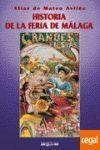 HISTORIA DE LA FERIA DE MALAGA