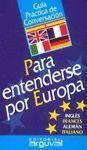 GUIA CONVERSACION PARA TODA EUROPA