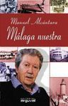MALAGA NUESTRA