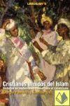 CRISTIANOS VENIDOS DEL ISLAM
