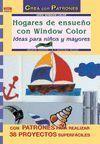 SERIE WINDOW COLOR Nº 13. HOGARES DE ENSUEÑO CON WINDOW COLOR. IDEAS PARA NIÑOS