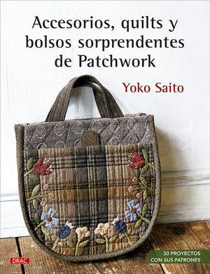 ACCESORIOS QUILTS Y BOLSOS SORPRENDENTES