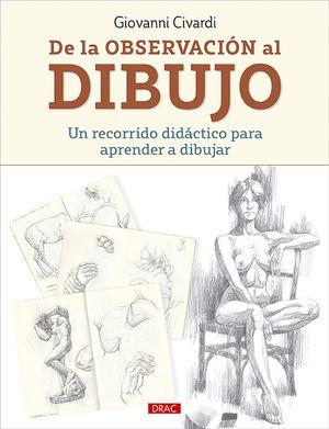 DE LA OBSERVACION AL DIBUJO