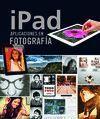 IPAD. APLICACIONES EN FOTOGRAFIA