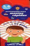 APRENDO EN CASA ACTIVIDADES PARA MENTES RAPIDAS 5-6