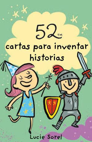 BARAJA 52 IDEAS PARA INVENTAR HISTORIAS