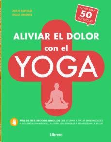 ALIVIAR EL DOLOR CON YOGA