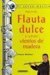 APRENDE FLAUTA DULCE Y OTROS VIENTOS DE MADERA A4PD